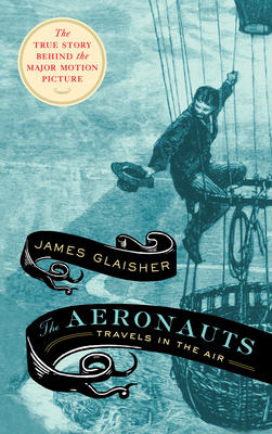 The Aeronauts: Travels in the Air Cover Image