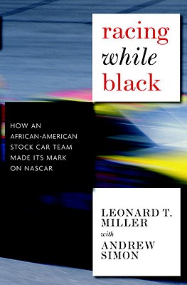 Racing While Black: How an African-American Stock-Car Team Made Its Mark on NASCAR Cover Image