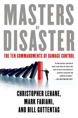 Masters of Disaster: The Ten Commandments of Damage Control Cover Image