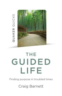 Cover for Quaker Quicks - The Guided Life