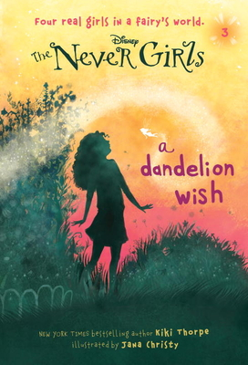 Never Girls #3: A Dandelion Wish (Disney: The Never Girls) Cover Image