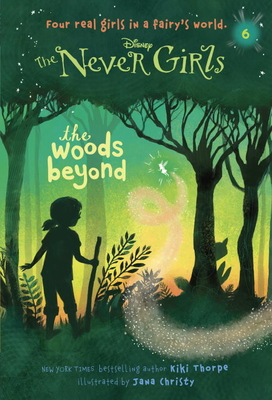 Never Girls #6: The Woods Beyond (Disney: The Never Girls) Cover Image