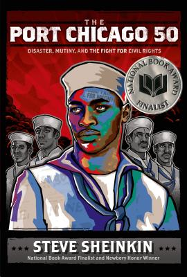 The Port Chicago 50: Disaster, Mutiny, and the Fight for Civil Rights Cover Image