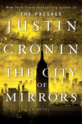 The City of Mirrors (Passage Trilogy #3) Cover Image