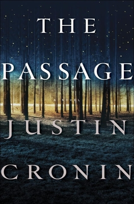 The Passage: A Novel (Book One of the Passage Trilogy) Cover Image