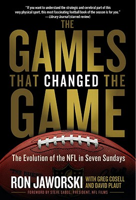 The Games That Changed the Game: The Evolution of the NFL in Seven Sundays Cover Image
