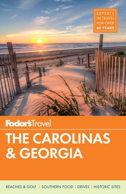 Fodor's the Carolinas & Georgia (Full-Color Travel Guide #22) Cover Image