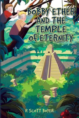 Cover for Bobby Ether and the Temple of Eternity