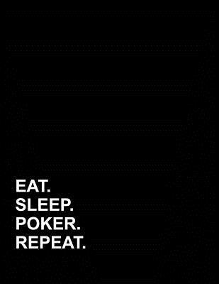Eat Sleep Poker Repeat: Genkouyoushi Notebook Cover Image
