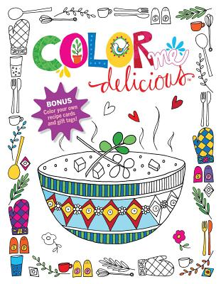 Color Me Delicious Adult Coloring Book Cover