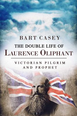 Cover for The Double Life of Laurence Oliphant