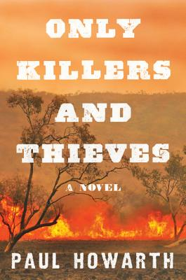 Only Killers and Thieves Cover Image
