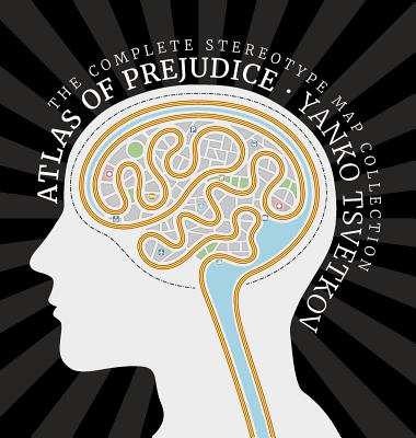 Atlas of Prejudice: The Complete Stereotype Map Collection Cover Image