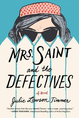 Cover for Mrs. Saint and the Defectives