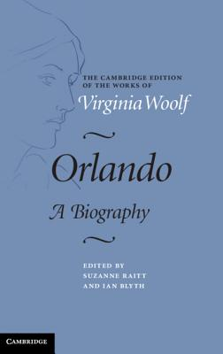 Orlando (Cambridge Edition of the Works of Virginia Woolf) Cover Image
