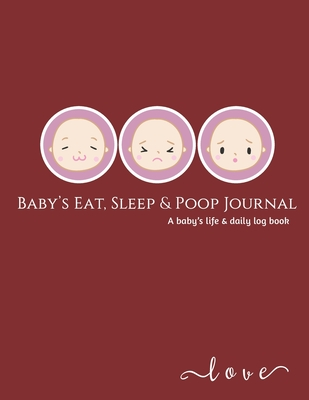 Baby's Daily Log Book: baby activity tracker - sleep tracker, Feed, Diapers, Activities And vaccination record book. Perfect Gift For New Par Cover Image