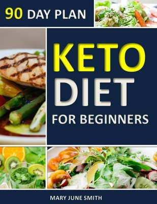 Keto Diet 90 Day Plan for Beginners: 100 Pages ketogenic Diet Plan Cover Image