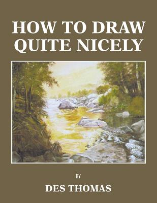 How to Draw Quite Nicely Cover Image