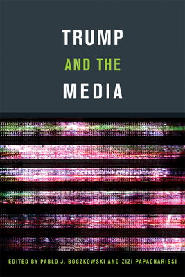 Trump and the Media Cover Image