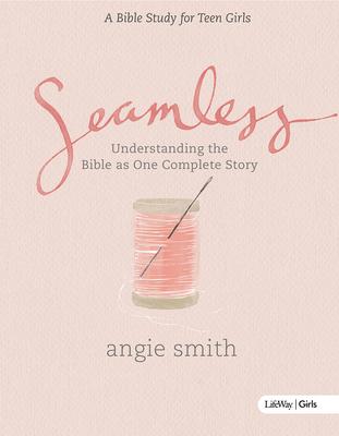 Seamless - Teen Girls Bible Study Book Cover Image