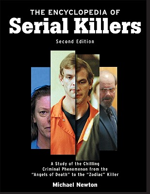 The Encyclopedia of Serial Killers (Facts on File Crime Library) Cover Image