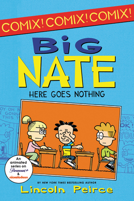 Big Nate: Here Goes Nothing (Big Nate Comix #2) Cover Image