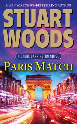 Paris Match (Stone Barrington Novels) Cover Image