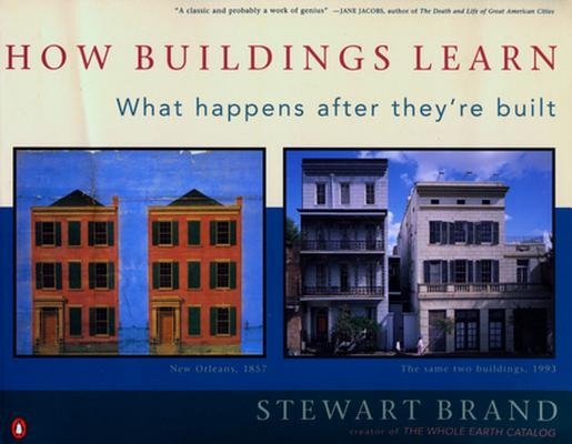 How Buildings Learn: What Happens After They're Built Cover Image