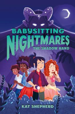 Babysitting Nightmares: The Shadow Hand Cover Image