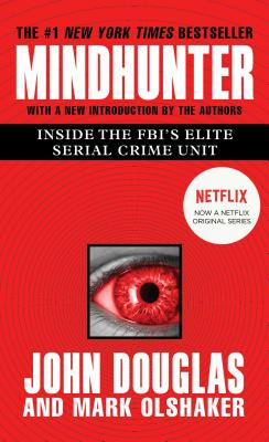 Mindhunter: Inside the FBI's Elite Serial Crime Unit Cover Image