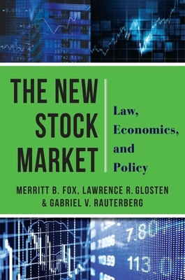 The New Stock Market: Law, Economics, and Policy Cover Image