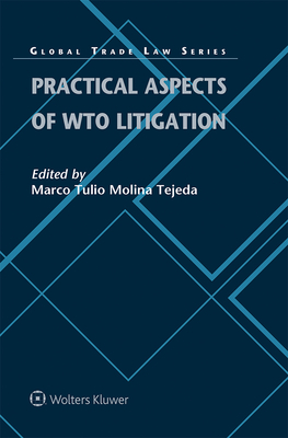 Practical Aspects of Wto Litigation Cover Image