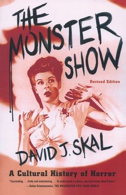 The Monster Show: A Cultural History of Horror Cover Image