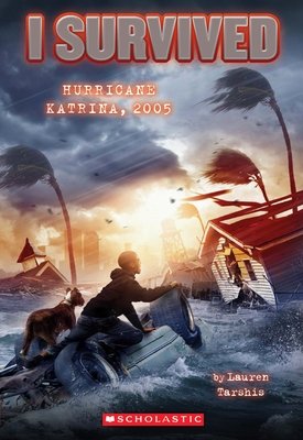 I Survived Hurricane Katrina, 2005 (I Survived #3) Cover Image