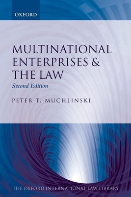 Multinational Enterprises and the Law (Oxford International Law Library) Cover Image