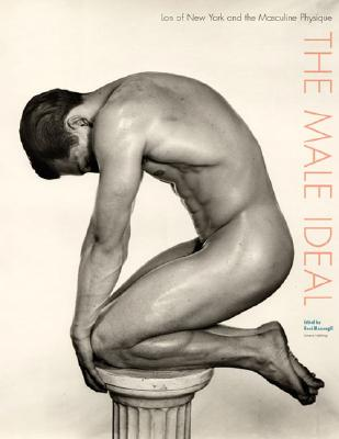 The Male Ideal: Lon of New York and the Masculine Physique Cover Image