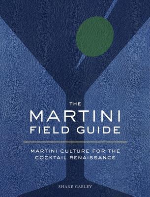 Cover for The Martini Field Guide