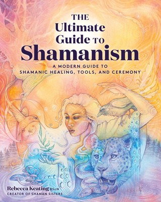 Cover for The Ultimate Guide to Shamanism