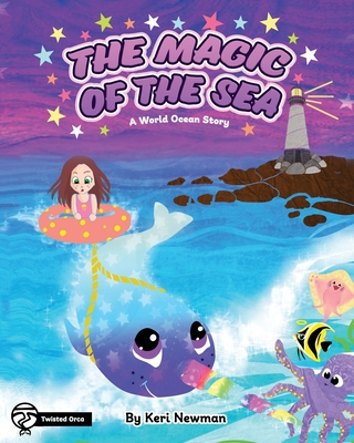 The Magic of the Sea: A World Ocean Story Cover Image