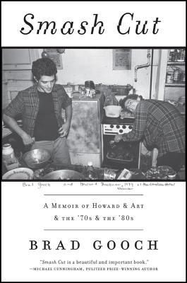 Smash Cut: A Memoir of Howard & Art & the '70s & the '80s Cover Image