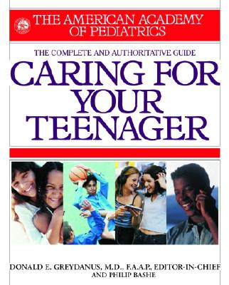 American Academy of Pediatrics Caring for Your Teenager Cover