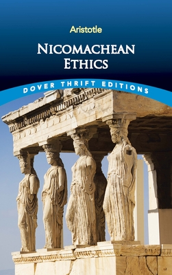 Nicomachean Ethics (Dover Thrift Editions) Cover Image