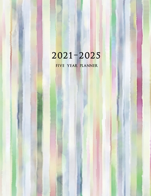 2021-2025 Five Year Planner: Large 60-Month Monthly Planner with Colorful Stripes Cover Image