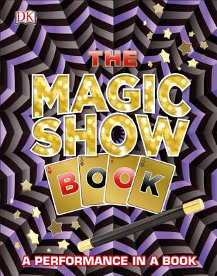 The Magic Show Book: A Performance in a Book Cover Image