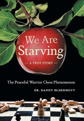 We Are Starving: The Peaceful Warrior Chess Phenomenon Cover Image