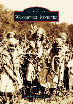Woodstock Revisited (Images of America (Arcadia Publishing)) Cover Image