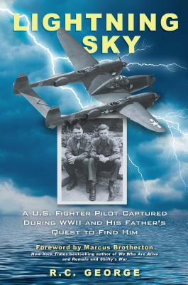 Lightning Sky: A U.S. Fighter Pilot Captured during WWII and His Father's Quest to Find Him Cover Image