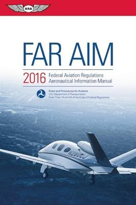 far aim 2016 ebundle federal aviation regulations aeronautical rh boswellbooks com Air Traffic Control Terms Medical Certificate