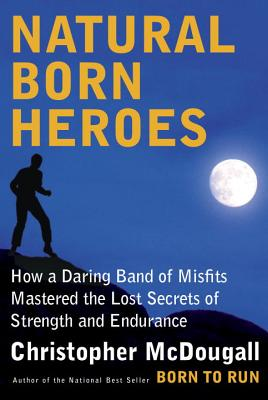 Cover for Natural Born Heroes