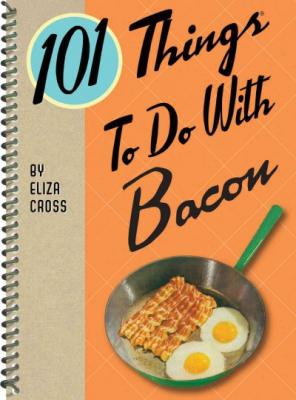 Cover for 101 Things to Do with Bacon